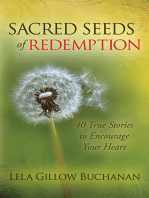 Sacred Seeds of Redemption