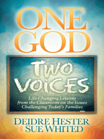 One God, Two Voices: Life-Changing Lessons from the Classroom on the Issues Challenging Today's Families