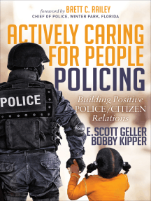 Actively Caring for People Policing: Building Positive Police/Citizen Relations