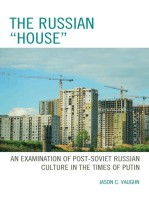 """The Russian """"House"""""""