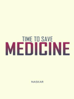 Time to Save Medicine