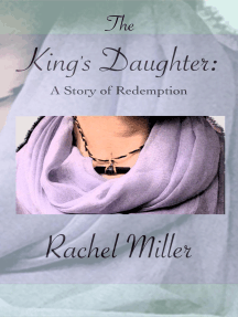 The King's Daughter: A Story of Redemption