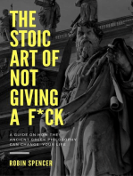 The Stoic Art of Not Giving a F*ck