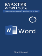 Master Microsoft Word 2016: How to Master Microsoft Word 2016 in 30 days
