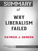 Summary of Why Liberalism Failed