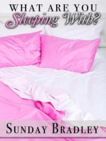 What are You Sleeping With?