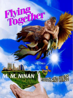 Flying Together -Vol 1:Roots and Wings