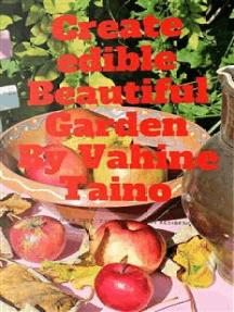 Create Edible Beautiful Garden
