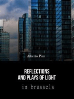 Reflections and Plays of Lights in Brussels