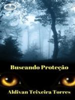 Buscando Proteção
