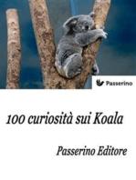 100 curiosità sui Koala