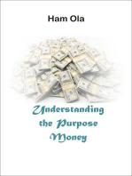 Understanding the Purpose of Money