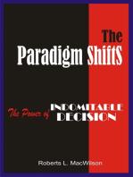 The Paradigm Shifts