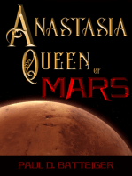 Anastasia, Queen of Mars