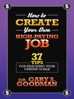 How to Create Your Own High Paying Job