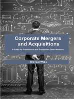 Corporate Mergers and Acquisitions: A Guide for Practitioners and Transaction Team Members