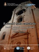 Racconti nella cattedrale. Terzo premio letterario internazionale «Città di Barletta»