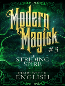 The Striding Spire: Modern Magick: 3