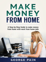 Make Money From Home: A Step-by-Step Guide to make money from home with work from home jobs