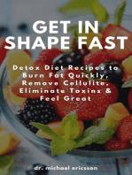 Get in Shape Fast