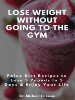 Lose Weight Without Going to the Gym