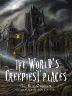 The World's Creepiest Places