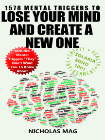 1578 Mental Triggers to Lose Your Mind and Create a New One