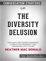 The Diversity Delusion: How Race and Gender Pandering Corrupt the University and Undermine Our Culture by Heather Mac Donald   Conversation Starters