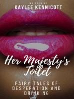 Her Majesty's Toilet