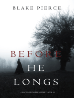 Before He Longs (A Mackenzie White Mystery—Book 10)