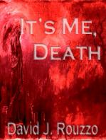 It's Me, Death