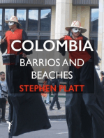 Colombia: Barrios and Beaches
