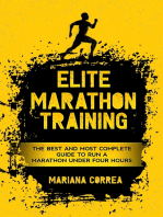 Elite Marathon Training - The Best and Most Complete Guide to Run a Marathon Under Four Hours