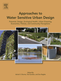 Approaches to Water Sensitive Urban Design: Potential, Design, Ecological Health, Urban Greening, Economics, Policies, and Community Perceptions