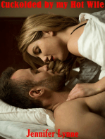 Cuckolded by my Hot Wife