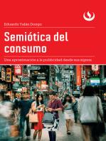Semiótica del consumo: Una aproximación a la publicidad desde sus signos