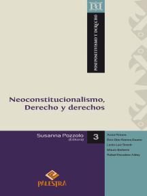 Neoconstitucionalismo, Derecho y derechos