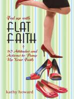 Fed Up with Flat Faith