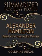 Alexander Hamilton - Summarized for Busy People