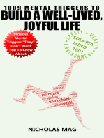 1009 Mental Triggers to Build a Well-Lived, Joyful Life