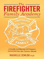 The Firefighter Family Academy