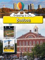 Dropping In On Boston