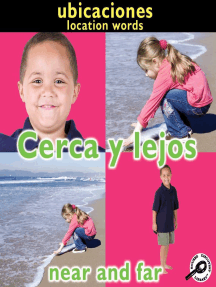 Cerca y lejos: Near and Far: Location Words