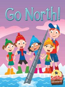 Go North!: Phoenetic Sound /N/