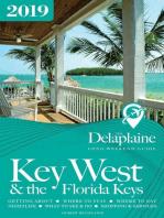Key West & the Florida Keys - The Delaplaine 2019 Long Weekend Guide