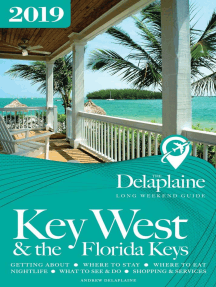 Key West & the Florida Keys - The Delaplaine 2019 Long Weekend Guide: Long Weekend Guides
