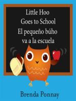 Little Hoo goes to school / El pequeño búho va a la escuela