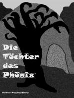 Die Töchter des Phönix