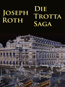Die Trotta-Saga: -