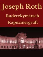 Radetzkymarsch / Die Kapuzinergruft.